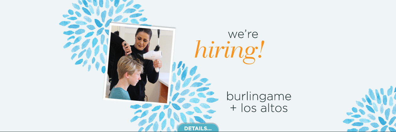 Stylist Jobs Burlingame and Los Altos